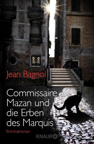 Commissaire Mazan und die Erben des Marquis