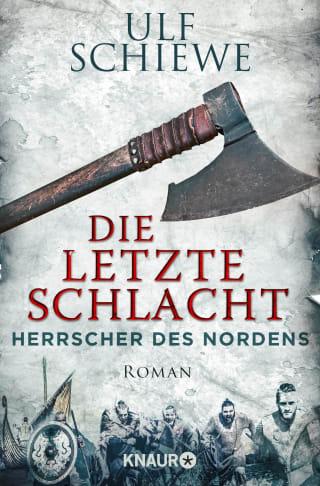 Herrscher des Nordens - Die letzte Schlacht