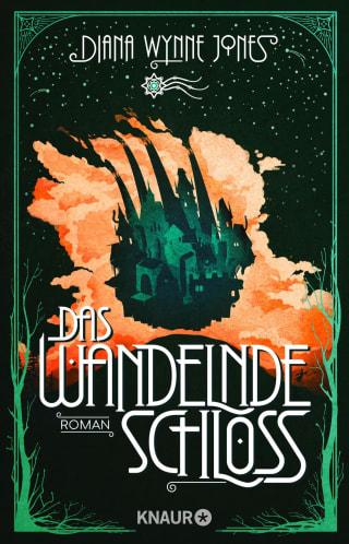 Bücherblog. Neuerscheinungen. Buchcover. Das wandelnde Schloss (Bd.1) von Diana Wynne Jones. Fantasy. Verlagsgruppe Droemer Knaur.