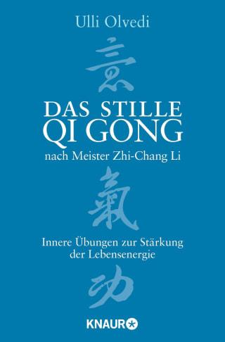 Das stille Qi Gong nach Meister Zhi-Chang Li
