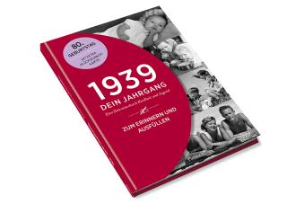 1939 - Dein Jahrgang Zusatzmaterial