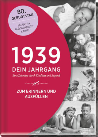 1939 - Dein Jahrgang