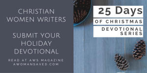 Christian Submissions Event | A WOMAN {SAVED} Christian Magazine Online for God-fearing Women