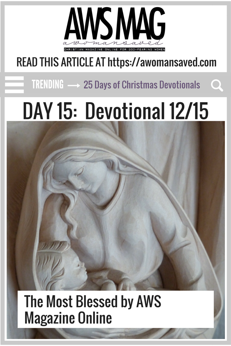 25 Days of Christmas Devotionals Day 15