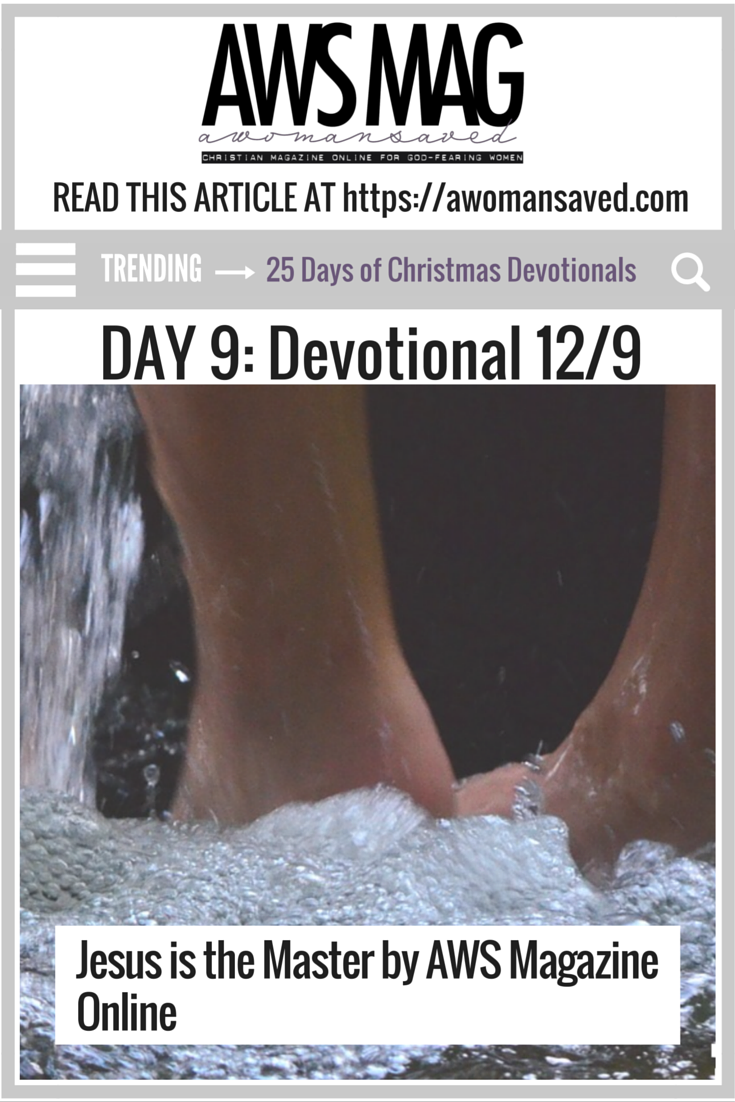 25 Days of Christmas Devotionals Day 9