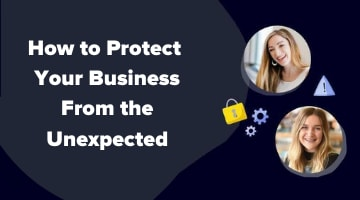 How to protect your business from the unexpected