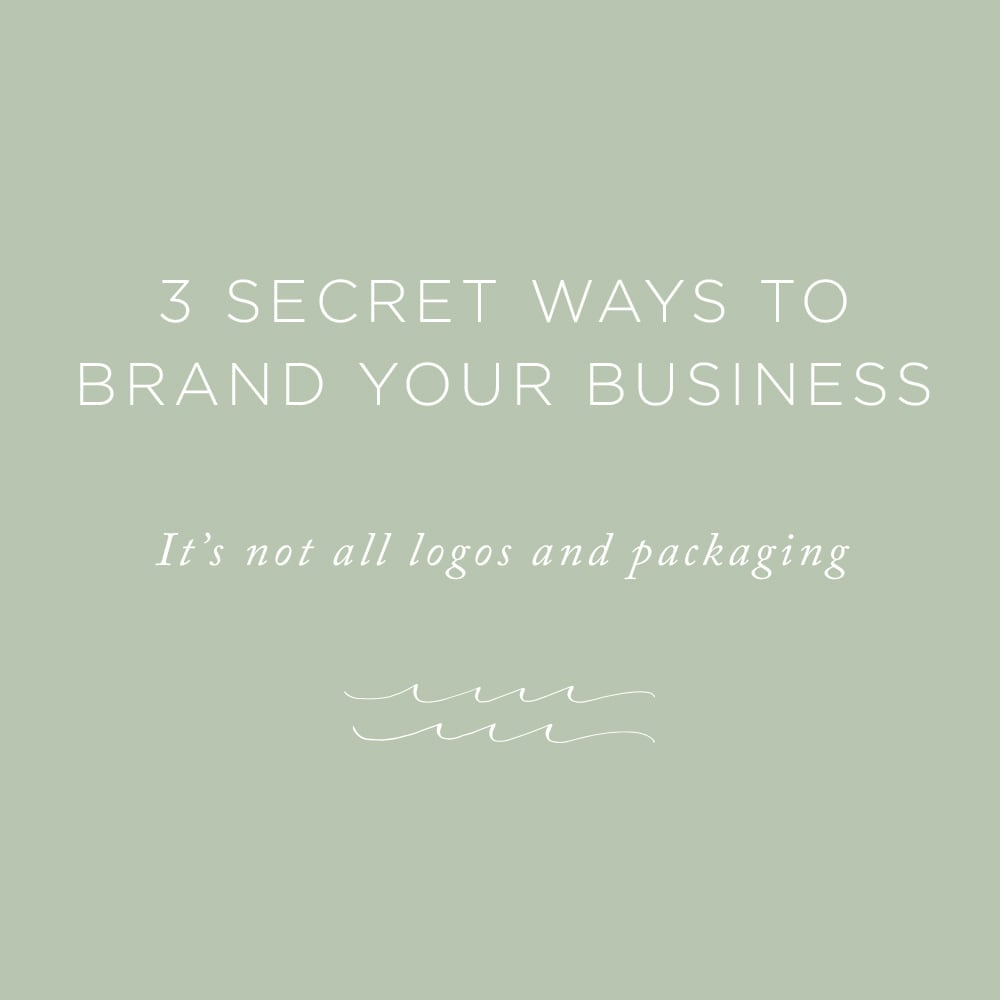 3 Secret Ways to Brand Your Business | via the Rising Tide Society