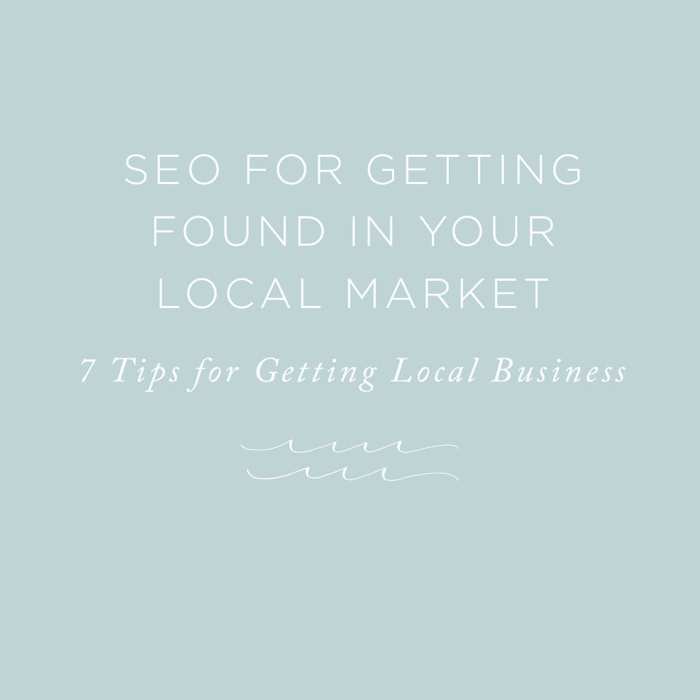 7 SEO Tips for Getting Business in Your Local Market | via the Rising Tide Society