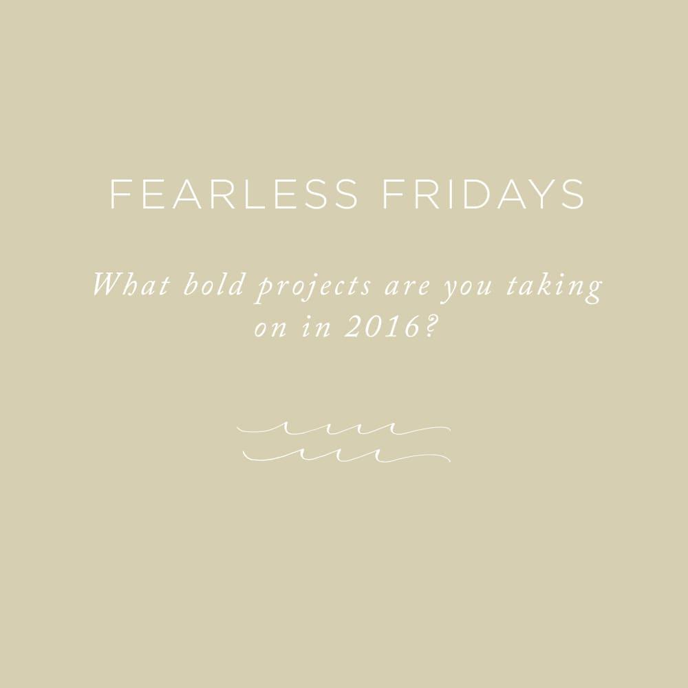 Fearless Fridays   via the Rising Tide Society