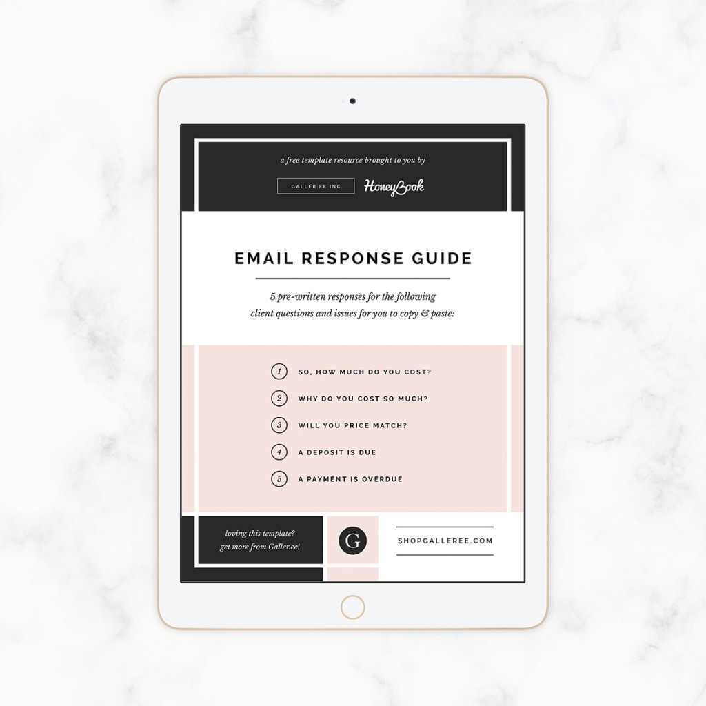 Galler.ee x HoneyBook Email Response Guide: How to Respond When Clients Think You're Too Expensive