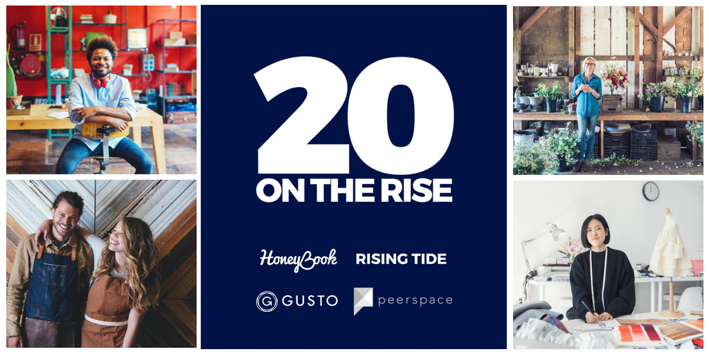 20 ON THE RISE - Celebrating creative entrepreneurs, freelancers, and small business owners alongside HoneyBook, Peerspace, Gusto, and the Rising Tide Society