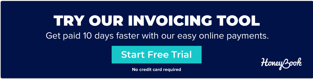 Try HoneyBook's invoicing tool - get paid 10 days faster