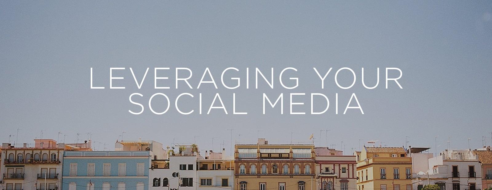 Leveraging Your Social Media | via the Rising Tide Society