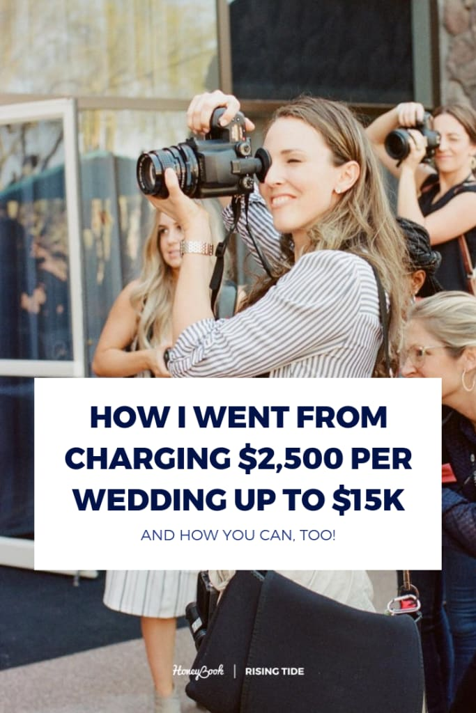 How I Scaled My Business from $2500 Per Wedding to Upwards of $15k