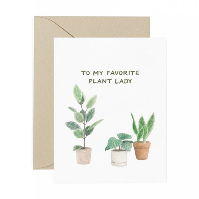 to my favorite plant lady card
