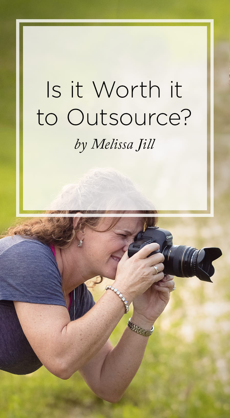 Is Outsourcing Worth it Photography
