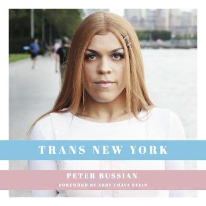<em>Trans New York</em>: A Work of Visibility and Conversation