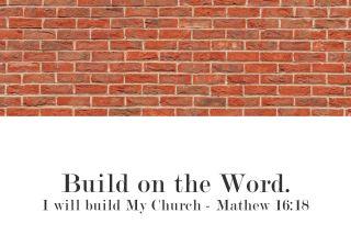 Zidiți pe Cuvântul lui Dumnezeu