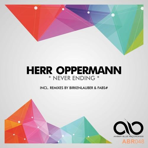 Herr Oppermann - Never Ending