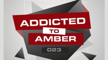 Addicted To Amber Podcast #023 by Herr Oppermann