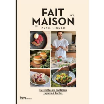 livre recettes de cuisine maison Cyril Lignac