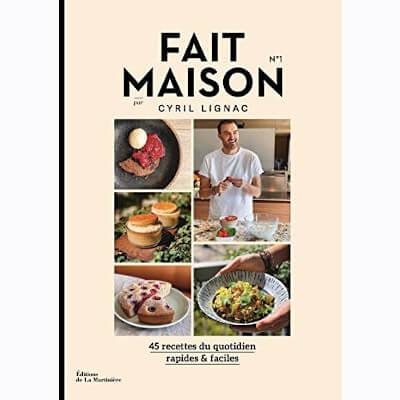 livre cuisine avec recettes simples de Cyril Lignac