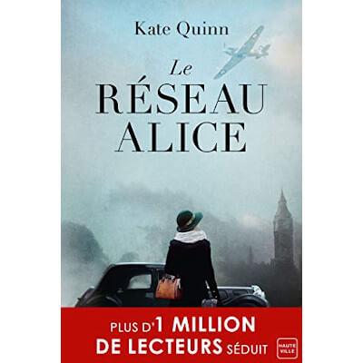 livre roman réseau Alice de Kate Quinn