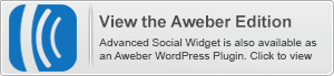 Advanced Social Widget é also available in an Aweber WordPress edition