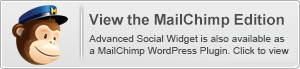 Advanced Social Widget é also available in um MailChimp WordPress edition