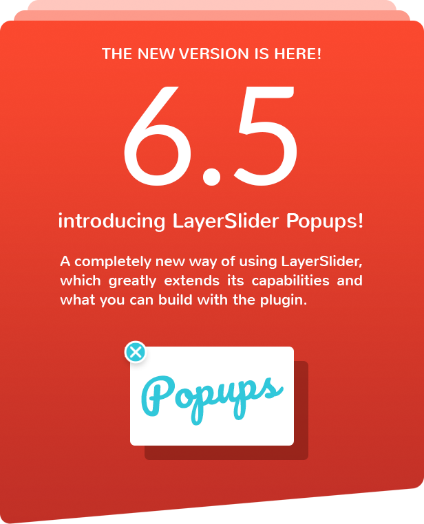 LayerSlider 6.5 é here with the new Popups feature!