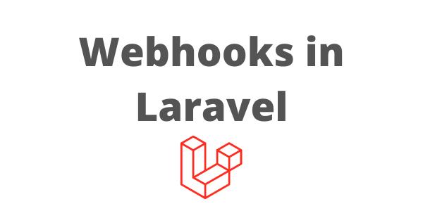 Build Webhooks using Laravel and HostedHooks