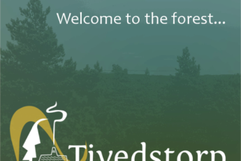 Tivedstorp : welcome to the forest