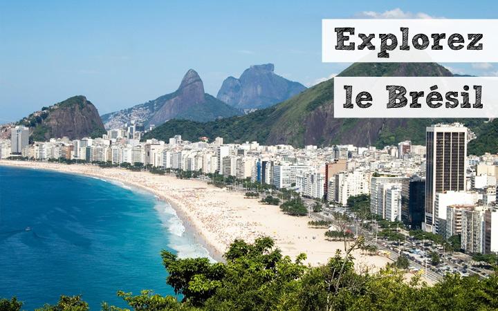 Explorez le Brésil