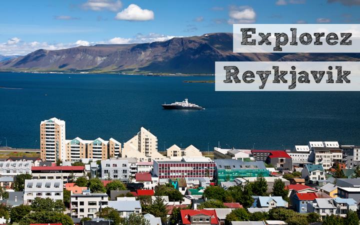 Explorez Reykjavik