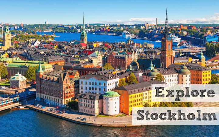 Explore Stockholm