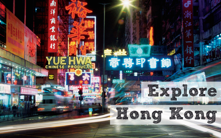 Explore Hong Kong