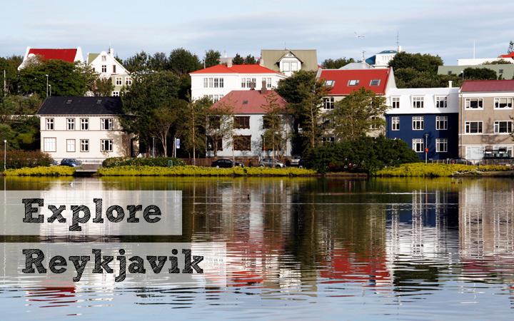 Explore Reykjavik