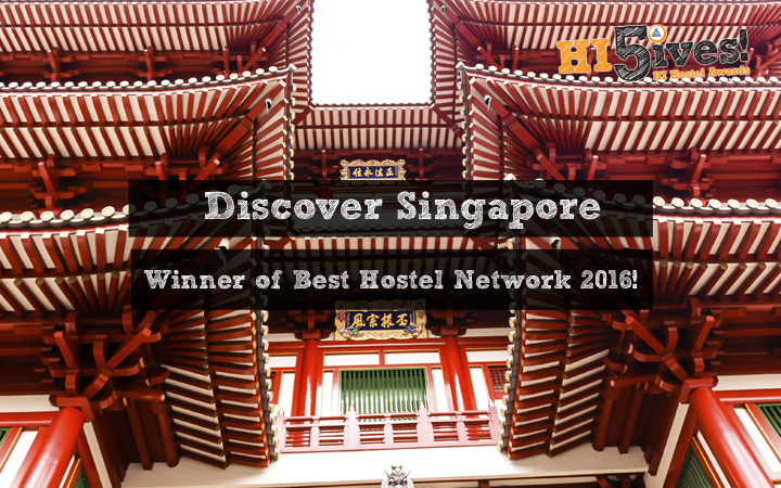 Discover Singapore - Winner of Best Hostel Network 2016!