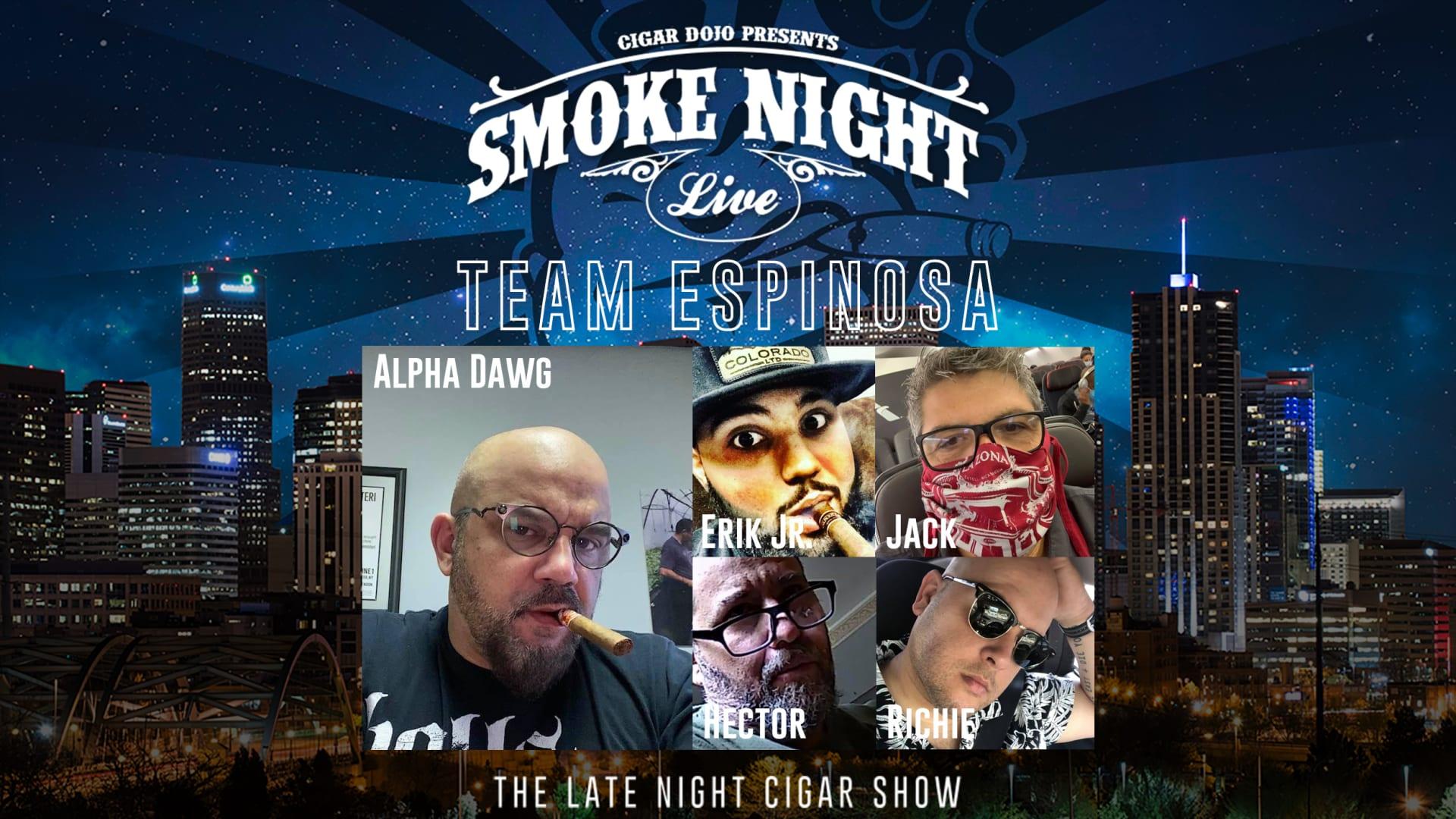 Smoke Night LIVE – Team Espinosa Featured Image