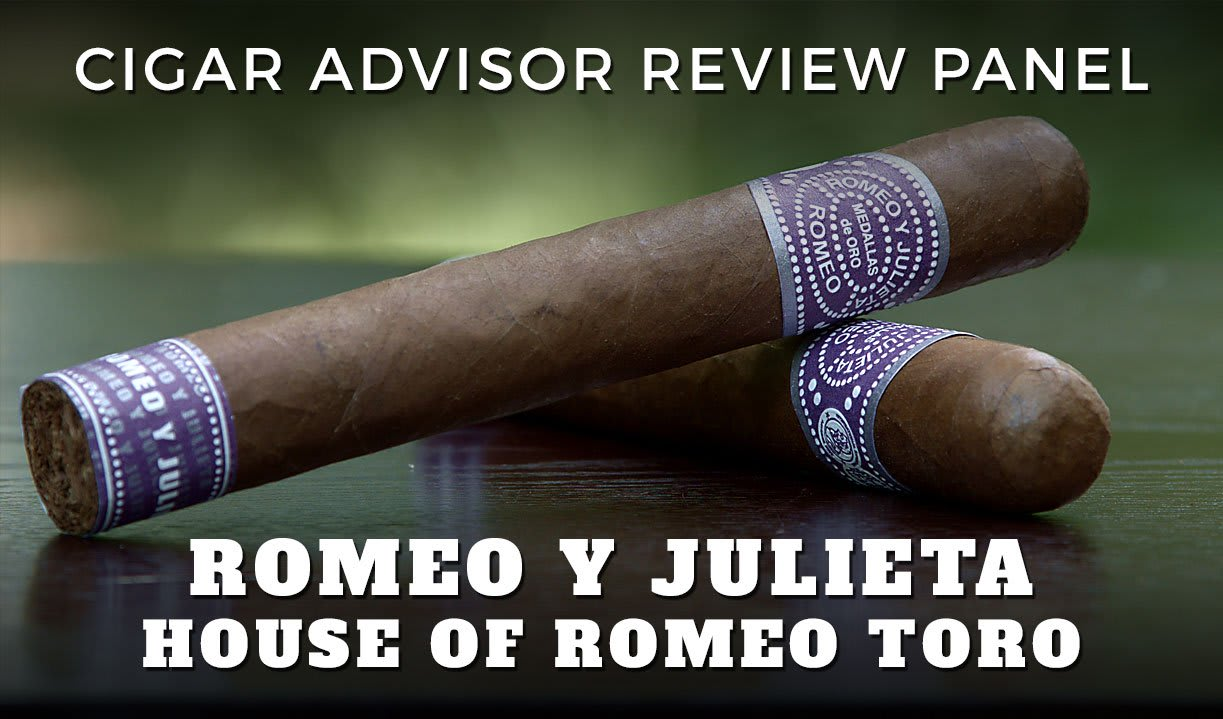 CA Review Panel: Romeo y Julieta House of Romeo Cigar Review (Video) Featured Image