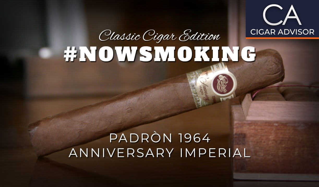 #nowsmoking: Padron 1964 Anniversary Imperial Featured Image