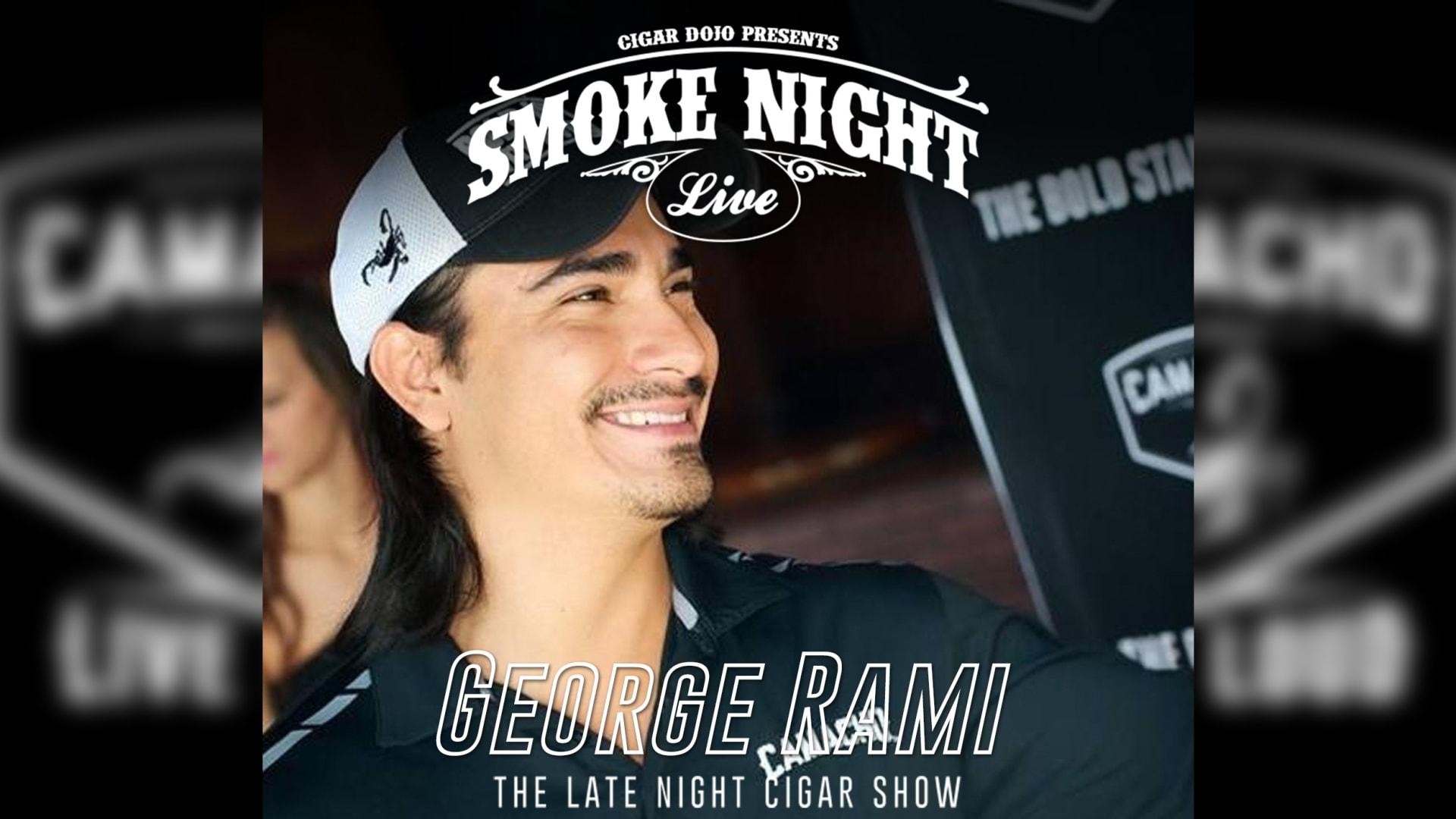 Smoke Night LIVE with Camacho's George Rami Featured Image