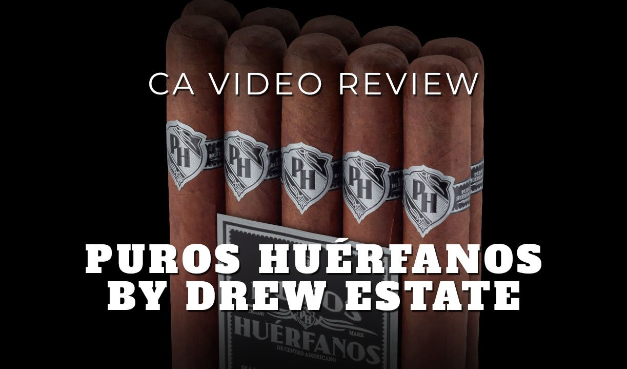 CA Review Panel: Drew Estate Puros Huerfanos Cigar Review (Video) Featured Image