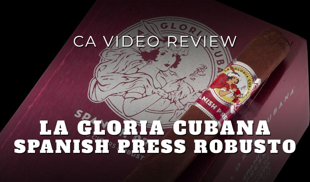 CA Review Panel: La Gloria Cubana Spanish Press Cigar Review (Video) Featured Image