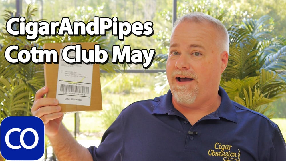 CigarAndPipes May 2020 Cigar Of The Month Club Featured Image