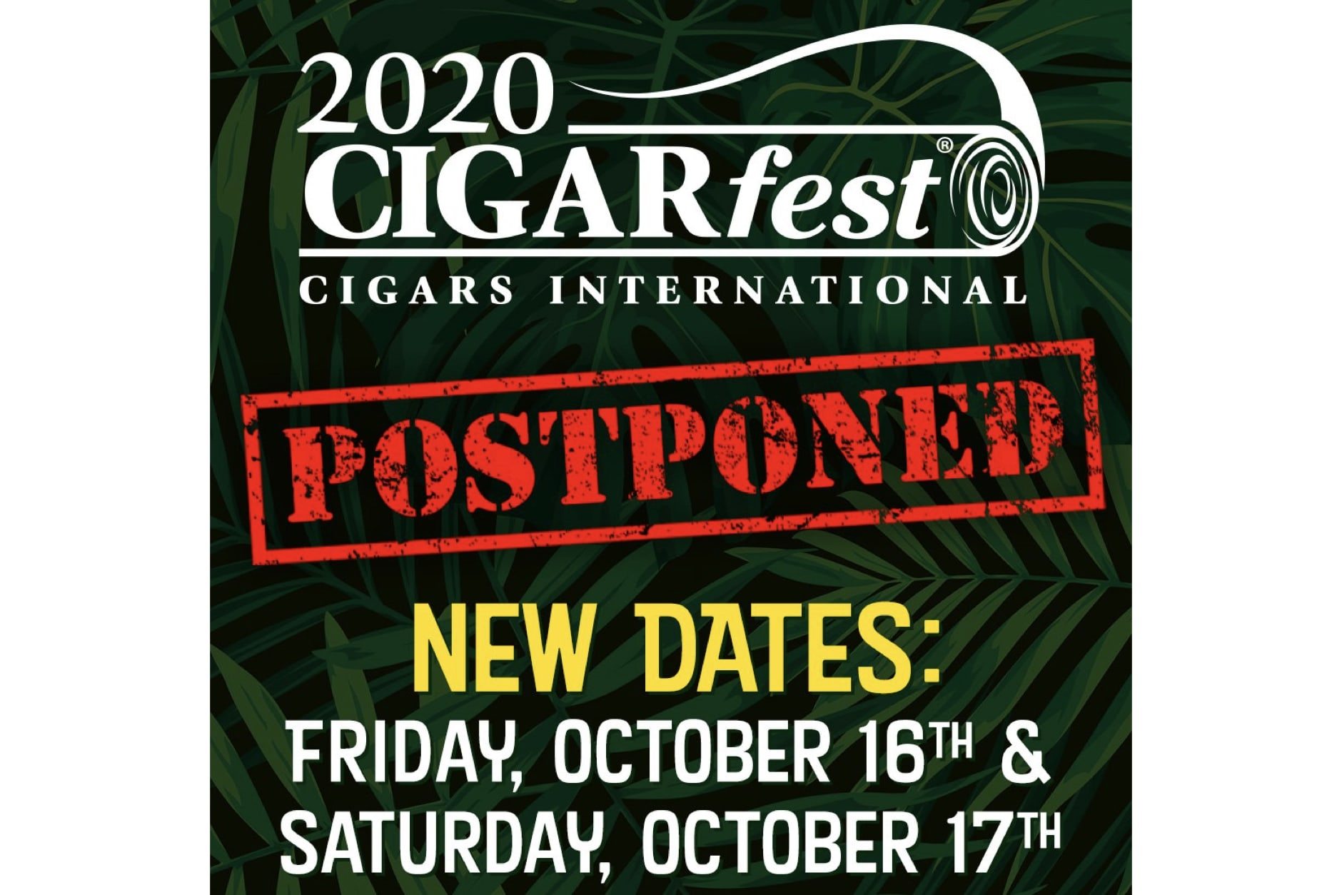 Cigarfest 2020 Postponed to October 16-17 Featured Image