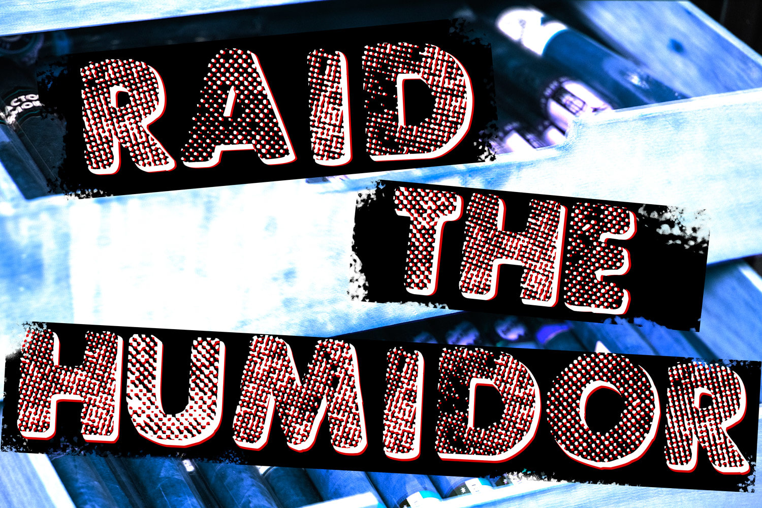 Raid the Humidor Giveaway Featured Image