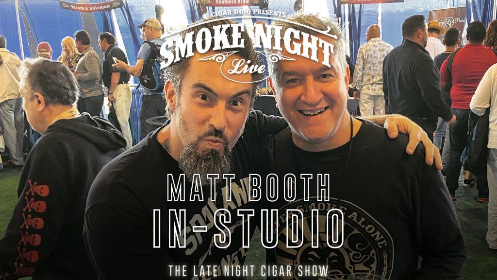 Smoke Night LIVE – Matt Booth In-Studio Featured Image