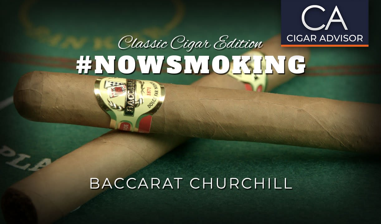 #nowsmoking: Baccarat Churchill Featured Image