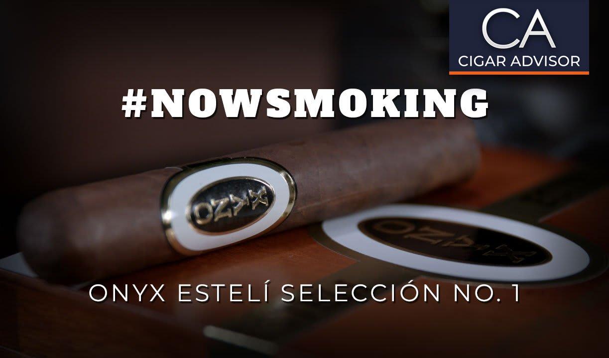 #nowsmoking: Onyx Esteli Selección No.1 Featured Image